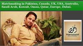 Pakistani marriage bureau in Pakistan, Canada, UK, USA, Australia, Saudi Arab, Kuwait, Oman,