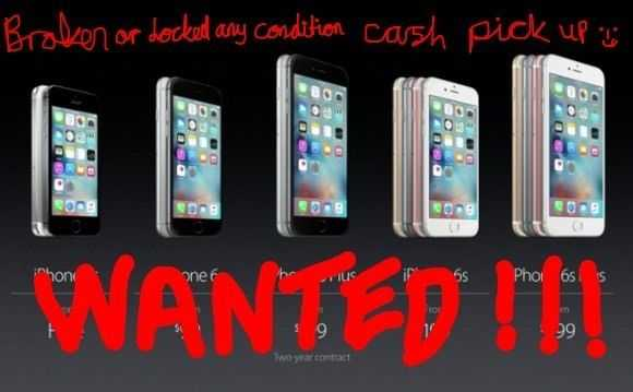 Wanted faulty iphone 6s plus 6s 6plus 6 5s