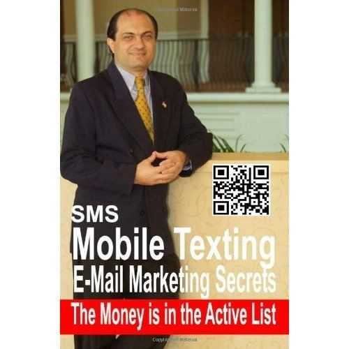 SMS Mobile Texting & E-Mail Marketing Secrets The